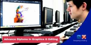 Advance Diploma in Graphics & Editing