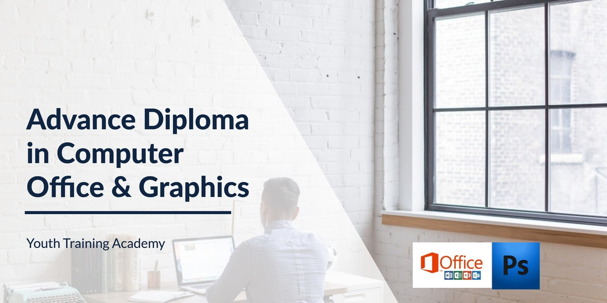 Advance Diploma in Computer Office & Graphics
