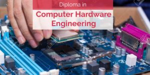 Diploma in Computer Hardware Engineering