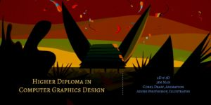 Higher Diploma in Computer Graphics Design