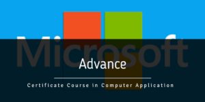 Advance Certificate Course in Computer Application